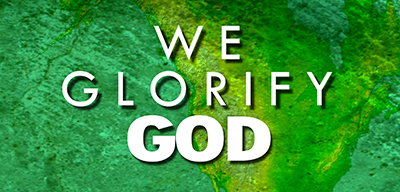 We Glorify God
